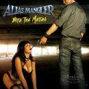 ALIAS MANGLER- Bite The Metal CD +Bonustracks