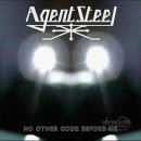 AGENT STEEL- No Other Godz Before Me LIM.DIGIPACK