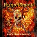 NECRONOMICON- The Final Chapter